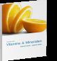 Vitamine und Mineralien in der Luxusdiät als E-Book